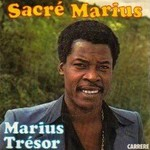 "Marius Trésor ""Sacré Marius"""