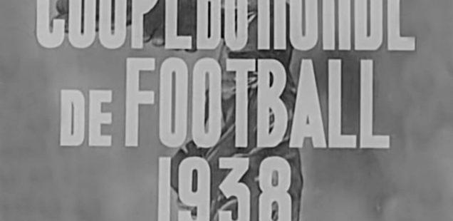 Film Coupe du Monde 1938