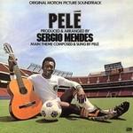 Pelé & Sergio Mendes