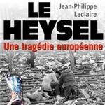 Heysel, une tragédie européenne