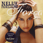 "Nelly Furtado ""Forca"" (Euro 2004)"
