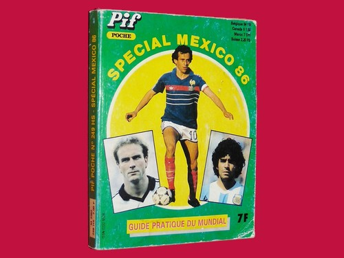 86-pif-poche-n-249-hors-serie-special-football-mundial-mexico-86-1986