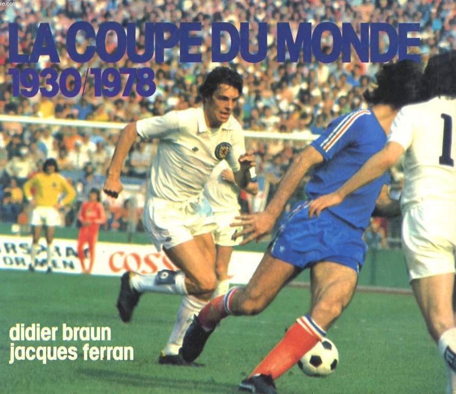 BD La Coupe du Monde 1930-1978 Didier Braun Jacques Ferran
