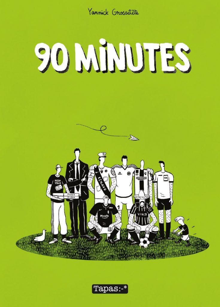 90 minutes Yannick Grossetete
