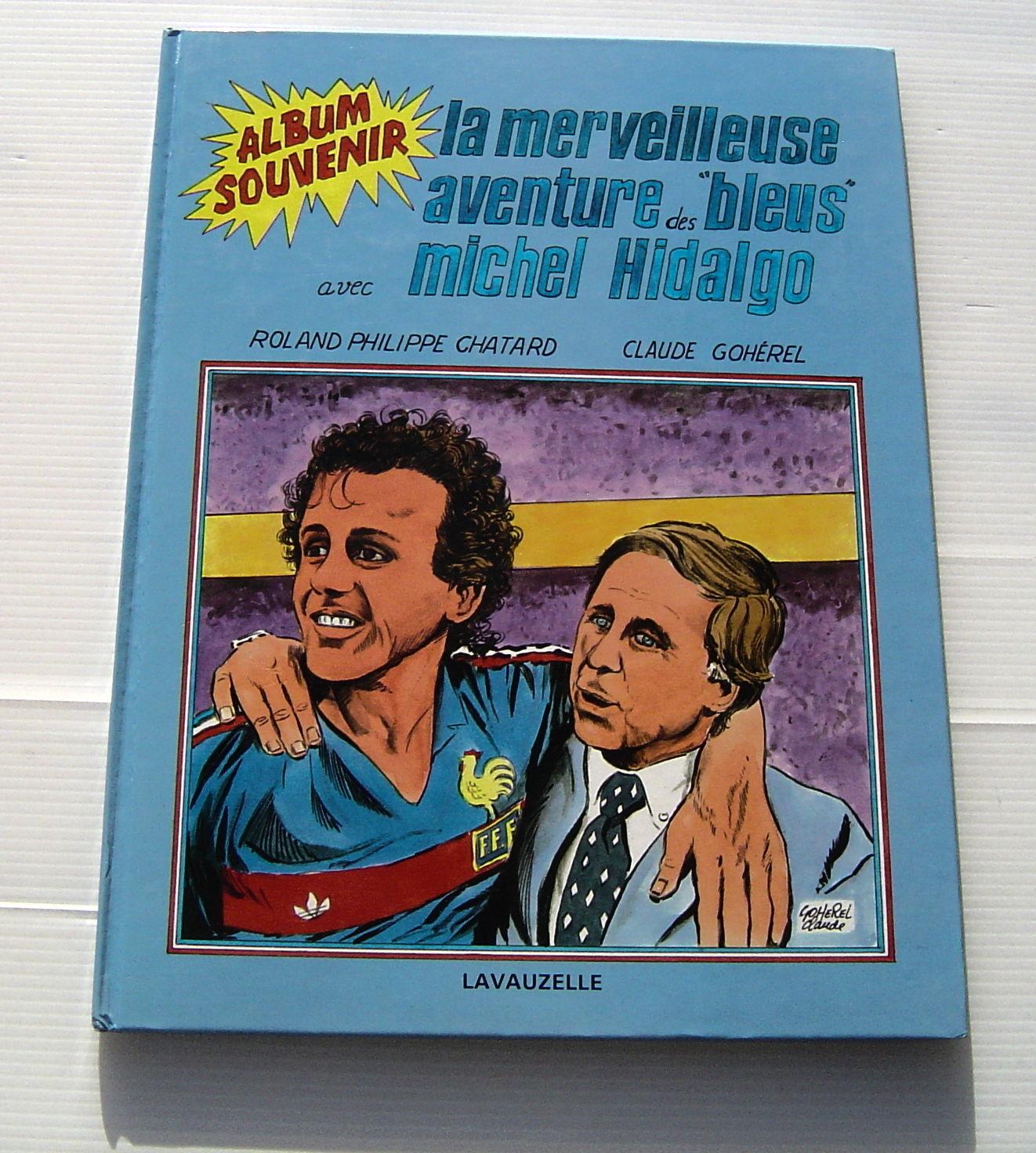 BD La merveilleuse aventure des Bleus avec Michel Hidalgo