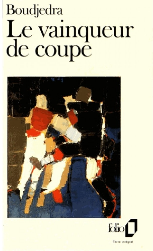 """Rachid Boudjedra """"Le vainqueur de Coupe"""" (Folio)"""