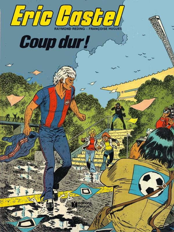 """Eric Castel #3 """"Coup dur"""" (1980)"""