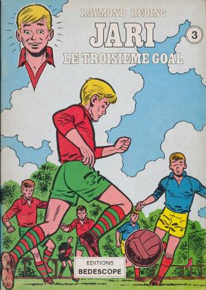 """Jari """"Le troisième goal"""""""
