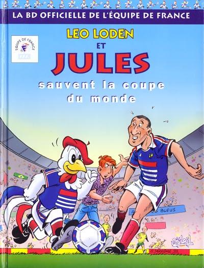 Leo Loden et Jules sauvent la Coupe du Monde